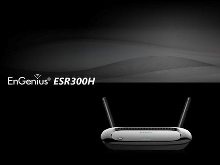 ESR300H. Extending your Wireless Range, Extending your Internet Protection.