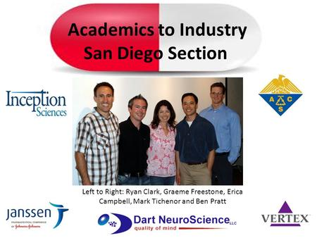 Left to Right: Ryan Clark, Graeme Freestone, Erica Campbell, Mark Tichenor and Ben Pratt Academics to Industry San Diego Section.