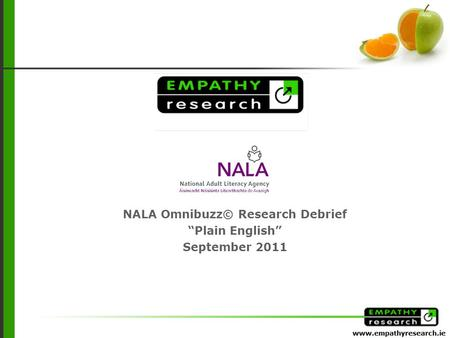 "NALA Omnibuzz© Research Debrief ""Plain English"" September 2011."
