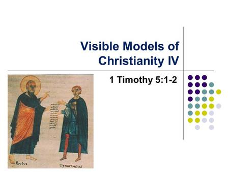 Visible Models of Christianity IV