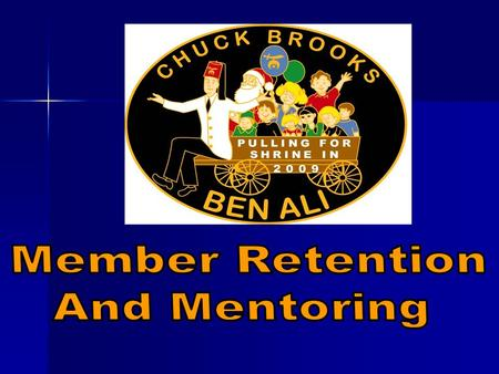 Are We Bringing New Members In the Front Door And Losing Them Out the Back Door? Retention/Mentoring.