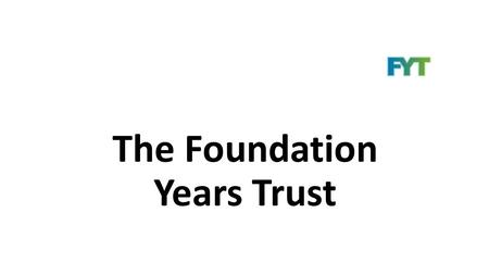 The Foundation Years Trust. What has influenced the case for Early Intervention? Michael Marmot, Fair Society Healthy Lives, final report, February 2010.