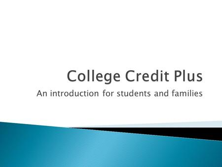 An introduction for students and families.  Replaces PSEO ◦ Courses taken at the college  Replaces dual enrollment ◦ College courses taken at RHS (Calculus)