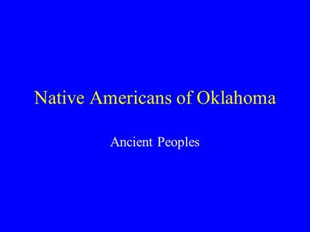 Native Americans of Oklahoma