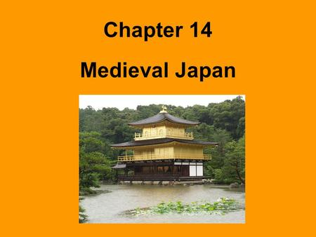 Chapter 14 Medieval Japan. Early Japan Reading Strategy Complete the diagram on page 484 Shinto Religion Animism Honor the Kami at shrines Ask the Kami.