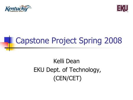 Capstone Project Spring 2008