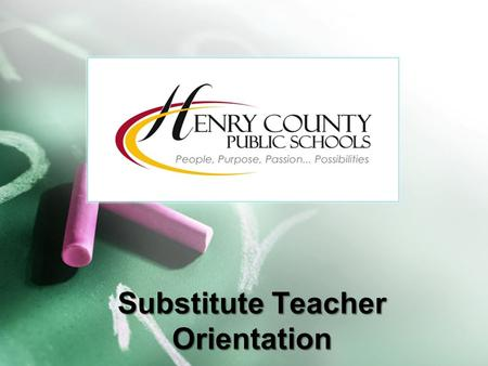 Substitute Teacher Orientation. WELCOME Human Resources Support Team  Mrs. Linda Dorr, Assistant Superintendent Laura Beth Gruettner Kelli Roach Kim.