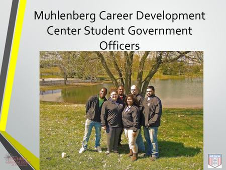 Leadership SGA Leadership Conference Muhlenberg Career Development Center Student Government Officers.