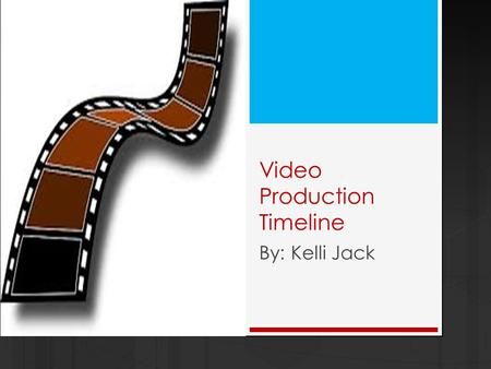 Video Production Timeline By: Kelli Jack. 1872 - 1877  A series <strong>of</strong> photographs can be viewed by stroboscopic disc.