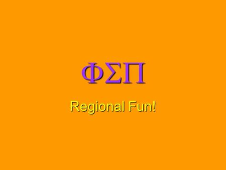  Regional Fun!. Central Region Epsilon Zeta Chapter.