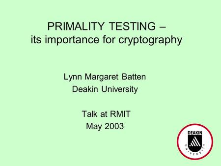 PRIMALITY TESTING – its importance for cryptography