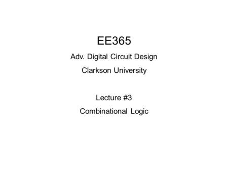 Adv. Digital Circuit Design