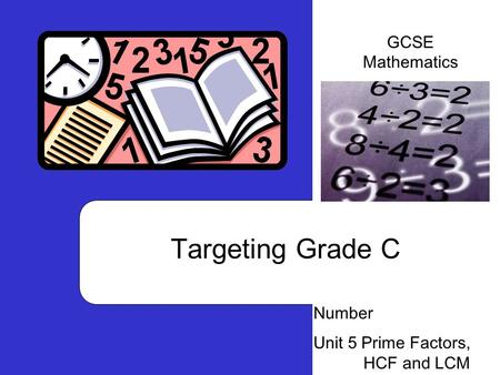 Targeting Grade C GCSE Mathematics Number