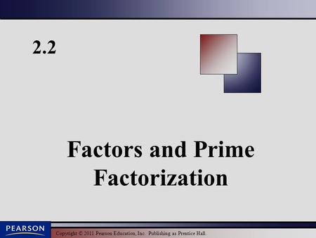 Factors and Prime Factorization