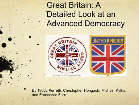 Great Britain: A Detailed Look at an Advanced Democracy