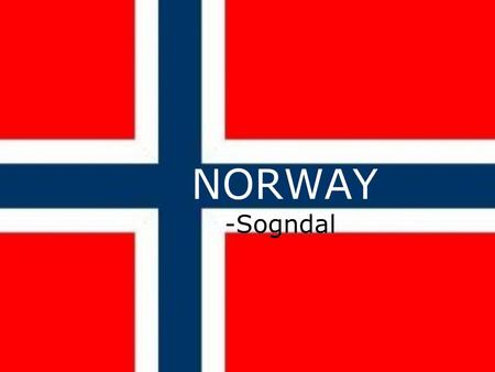NORWAY -Sogndal. Facts 5 million inhabitants Oslo Monarchy Prime minister Currency 1 Euro = 7,62 NOK 385 186 km2 19 counties Oil Fish.