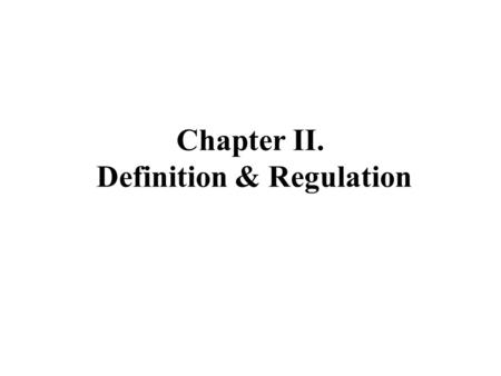 Chapter II. Definition & Regulation. 2.1 Definition (Terminology): Principal Dimensions (length, breadth, depth etc) - Length. Lbp ( or Lpp) Length between.
