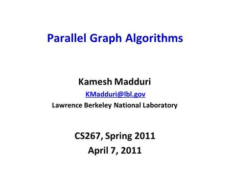 Parallel Graph <strong>Algorithms</strong>