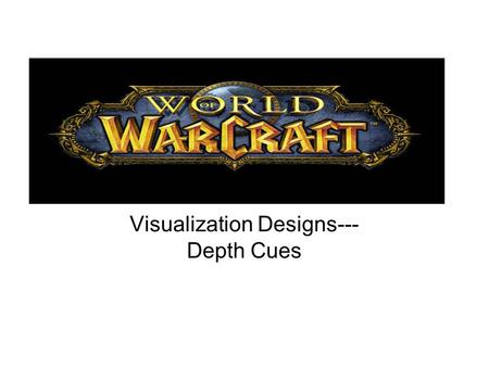 Visualization Designs--- Depth Cues. Object Size.