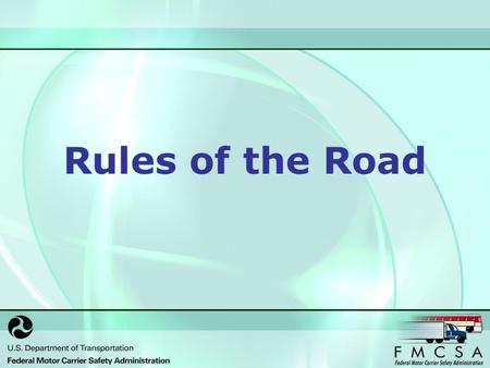 Rules of the Road. Introduction This training will assist Spanish- speaking Motor Carriers in understanding some of the important traffic regulations.