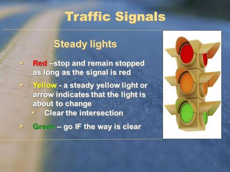 Traffic Signals Steady lights