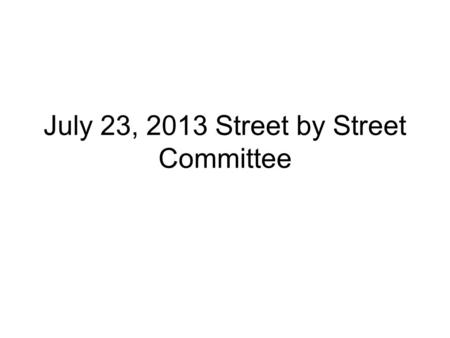 July 23, 2013 Street by Street Committee. 2 Projects SW 48 th Ave & Garden Home 3900 block of NE 59 th Ave.