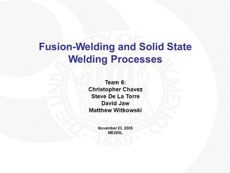 Fusion-Welding and <strong>Solid</strong> State Welding Processes