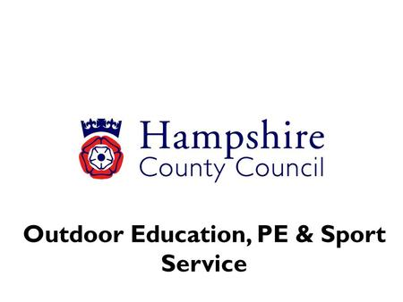 Outdoor Education, PE & Sport Service. Primary Schools Briefings June 2013 Roy Gittens Education officer [PE & Sport] Barry Kitcher2012 Legacy Co-ordinator.