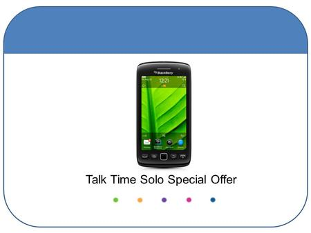 Talk Time Solo Special Offer. About BT One of the leading global communications companies BT Group is a FTSE 100 company We deliver products and services.