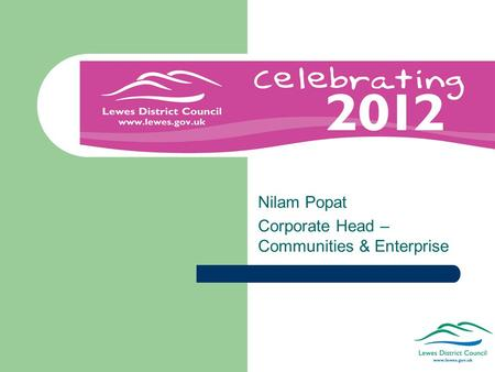 Nilam Popat Corporate Head – Communities & Enterprise.