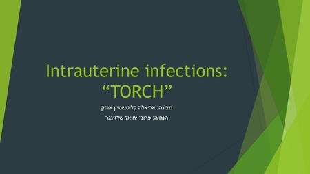 "Intrauterine infections: ""TORCH"""