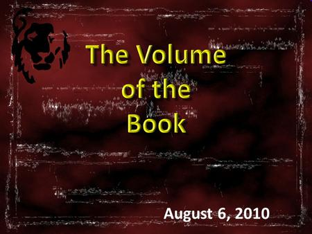 "1 Mastering ""…the Sword of the Spirit, which is the Word of God."" August 6, 2010."