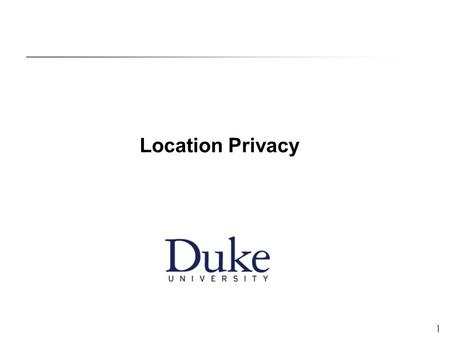 1 Location Privacy. 2 Context Better localization technology + Pervasive wireless connectivity = Location-based applications.