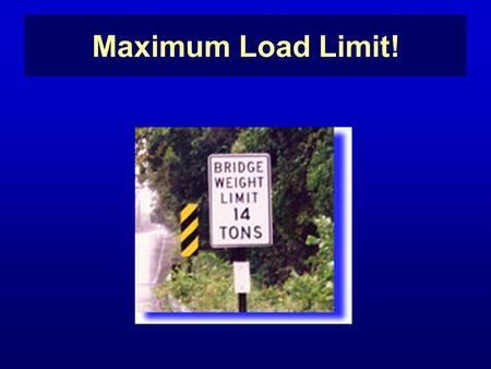 Maximum Load Limit!. Elijah's Maximum Load Limit! 1 Kings 19.