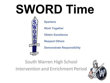 SWORD Time South Warren High School Intervention and Enrichment Period.