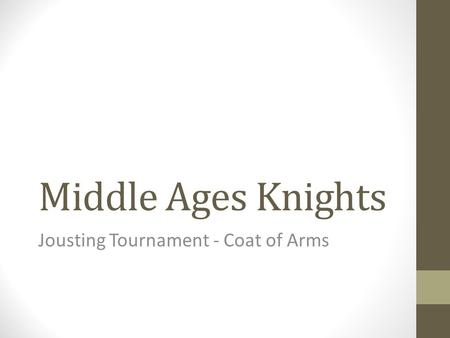 Middle Ages Knights Jousting Tournament - Coat of Arms.