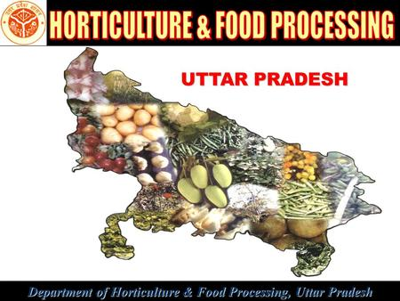 HORTICULTURE & FOOD PROCESSING