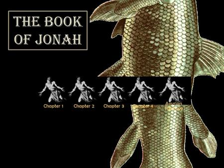Chapter 1Chapter 2Chapter 3Chapter 4 Assyrian Theology The Book of Jonah.
