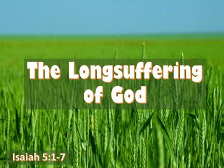 The Longsuffering of God