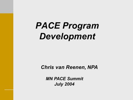 PACE Program Development