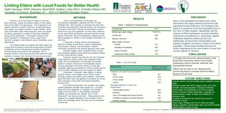 RESULTS BACKGROUND Vermont is one of the nation's leaders in the local food movement, valuing the positive impact of fresh organic food on the health of.