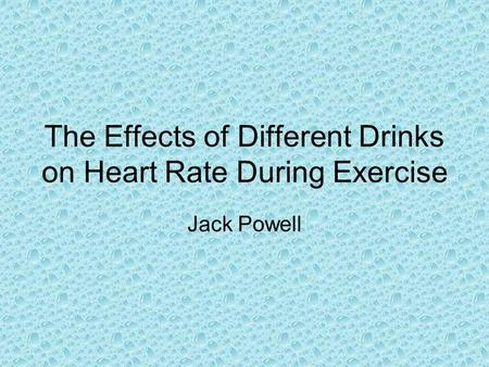 The Effects of Different Drinks on Heart Rate During Exercise