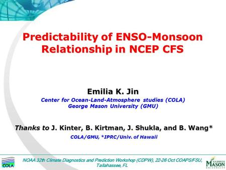 Predictability of ENSO-Monsoon Relationship in NCEP CFS