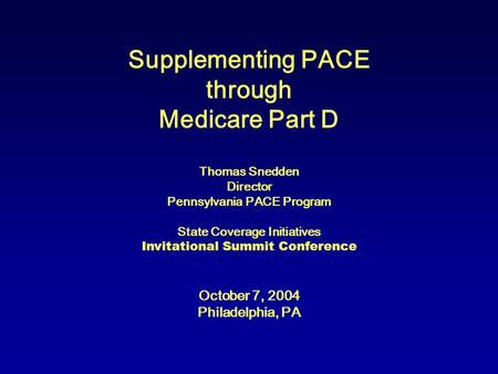 Supplementing PACE through Medicare Part D