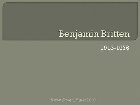 "1913-1976 Aaron Green, Music 1010. ""It is cruel, you know, that music should be so beautiful. It has the beauty of loneliness of pain: of strength and."