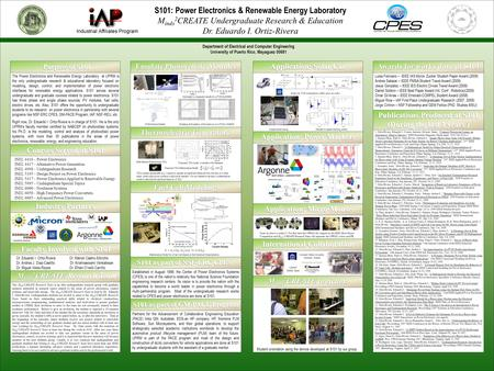 The <strong>Power</strong> <strong>Electronics</strong> and Renewable Energy Laboratory at UPRM is the only undergraduate research & educational laboratory focused on modeling, design,