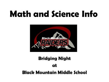 Math and Science Info Bridging Night at Black Mountain Middle School.