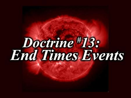 ARE YOU SURE?! Match each end-time event with its definition. A.Second Coming B.Judgment Seat of Christ C.Satan cast into the Lake of Fire D.Rapture E.Tribulation.