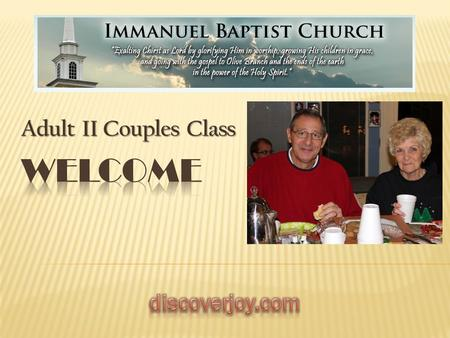 Adult II Couples Class. PhysicalSpiritualPracticalChurchMisc -Savage Family -Country Haven Church -Heup Family -Haraway Family -Farrar / Glover / Hernandez.