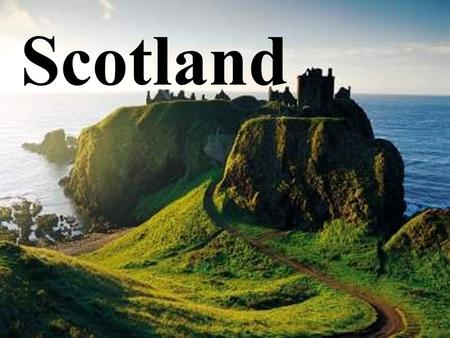 Scotland. HISTORY The Scottish history begins when the Romans invaded Great Britain in in the first century a. c. ( called Caledonia ) Then, in V century.